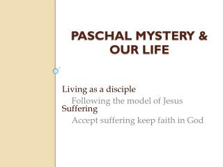 Paschal Mystery & Our Life
