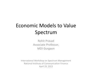 Economic Models to Value Spectrum