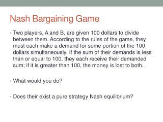 Nash Bargaining Game