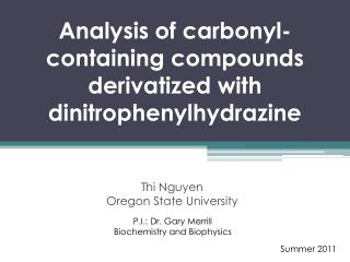 Analysis of carbonyl-containing compounds derivatized with dinitrophenylhydrazine