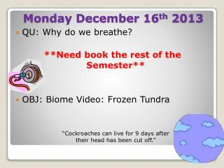 Monday December 16 th  2013