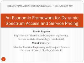 An Economic Framework for Dynamic Spectrum Access and Service Pricing