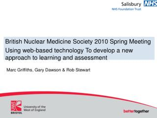 British Nuclear Medicine Society 2010 Spring Meeting