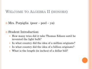 Welcome to Algebra II (honors)