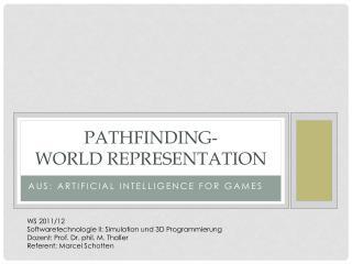 Pathfinding - World  Representation