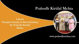 Prabodh Kirtilal Mehta Catering to both Health and Fashion!