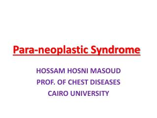 Para- neoplastic  Syndrome