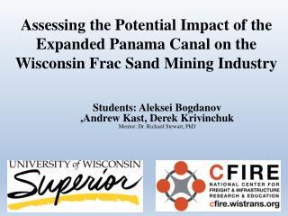 Students :  Aleksei Bogdanov ,Andrew  Kast , Derek Krivinchuk  Mentor : Dr. Richard Stewart, PhD