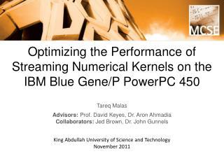 Optimizing the Performance of Streaming Numerical Kernels on the IBM Blue Gene/P PowerPC 450
