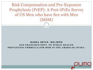 Risha Irvin, MD/MPH San Francisco dept. of public health
