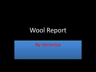 Wool  Report