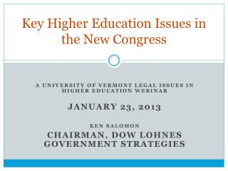 Key Higher Education Issues in the New Congress