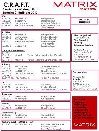 Wien So, 02.09. Red  DreamsGeorg Lettner Mo, 03.09. be.BLONDE Doris Radinger