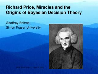 Richard Price, Miracles and the Origins of Bayesian Decision Theory