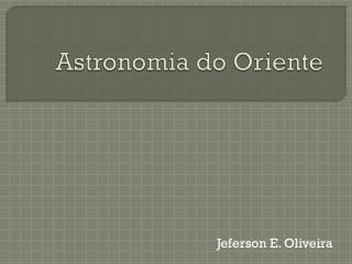 Astronomia  do Oriente