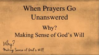 When Prayers Go Unanswered