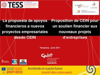 La propuesta de apoyos financieros a nuevos proyectos empresariales desde CEIN