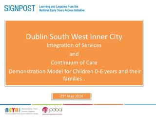 Dublin  South West  Inner  City  Integration of Services  and  Continuum  of  Care