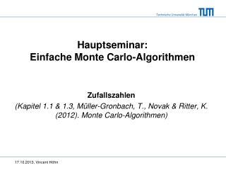 Hauptseminar :     Einfache  Monte Carlo- Algorithmen