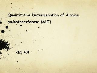 Quantitative  Determenation  of Alanine aminotransferase  (ALT)
