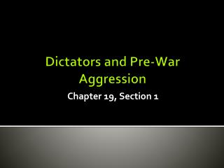 Dictators and Pre-War Aggression