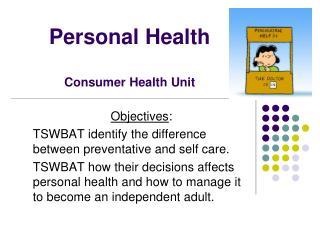 Personal Health Consumer Health Unit
