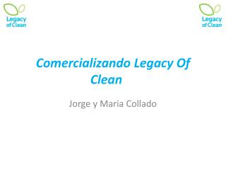 Comercializando  Legacy Of Clean
