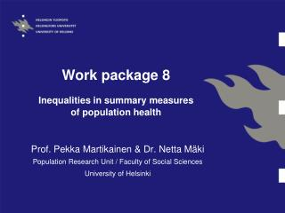 Work package  8 Inequalities  in  summary measures of  population health