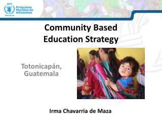 Community Based Education Strategy