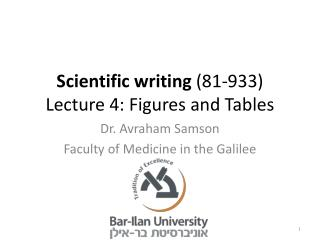Scientific writing  (81-933) Lecture  4 : Figures and Tables