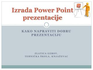 Izrada Power Point  prezentacije