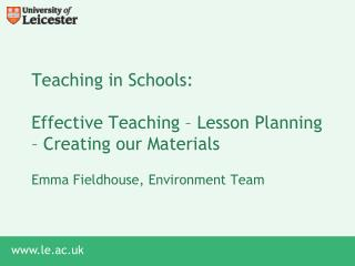 Teaching in Schools: Effective Teaching – Lesson Planning – Creating our Materials