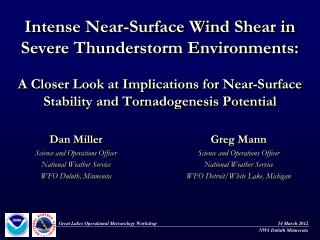 Dan Miller Science and Operations Officer National Weather Service  WFO Duluth, Minnesota