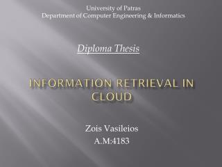 Information Retrieval in Cloud
