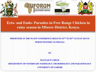 Ecto- and Endo- Parasites in Free Range Chicken in rainy season in Mbeere District , Kenya.