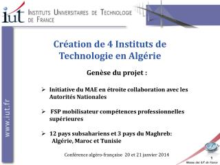 Cr�ation de 4 Instituts de Technologie en Alg�rie