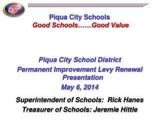 Piqua City Schools Good Schools……Good Value