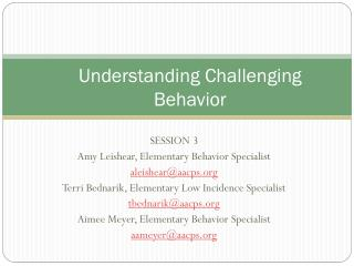 Understanding Challenging Behavior