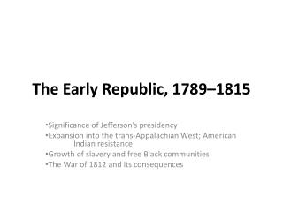 The Early Republic, 1789–1815