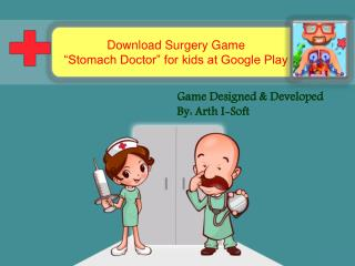 Download Surgery Game Stomach Doctor for Kids at Google Play