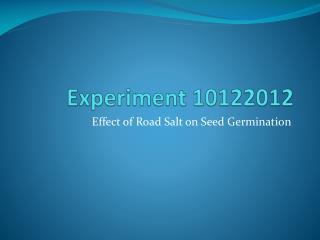 Experiment 10122012
