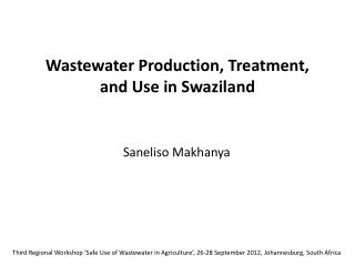 Wastewater Production, Treatment, and Use in Swaziland