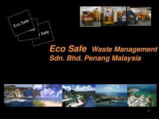 Eco Safe
