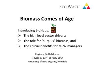Biomass Comes of Age