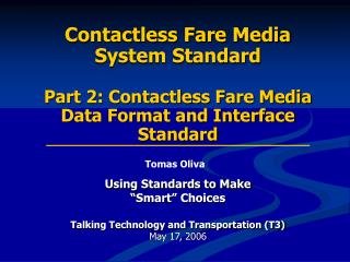 Contactless Fare Media  System Standard  Part 2: Contactless Fare Media Data Format and Interface Standard