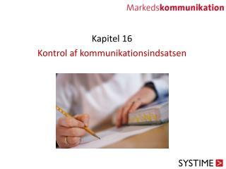 Kapitel 16 Kontrol af kommunikationsindsatsen