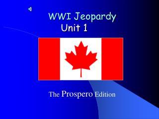 WWI  Jeopardy Unit 1