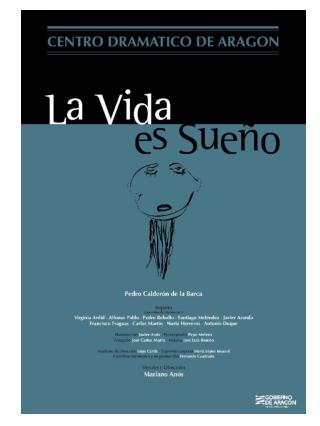 LA VIDA ES SUE O  -  CENTRO DRAM TICO DE ARAG N - SEPTIEMBRE  2005