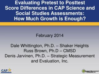Evaluating Pretest to Posttest Score  Differences  in  CAP Science and Social Studies Assessments: