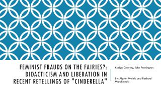 Feminist Frauds on the Fairies?: Didacticism and Liberation in Recent Retellings of